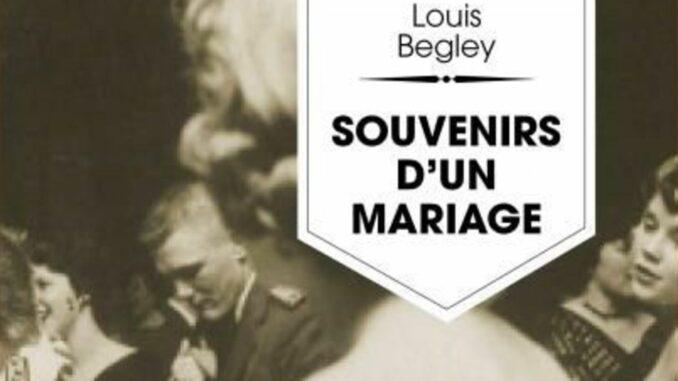 Souvenirs d'un mariage, Louis Begley, Piranha