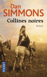 Collines noires, Dan Simmons, Pocket