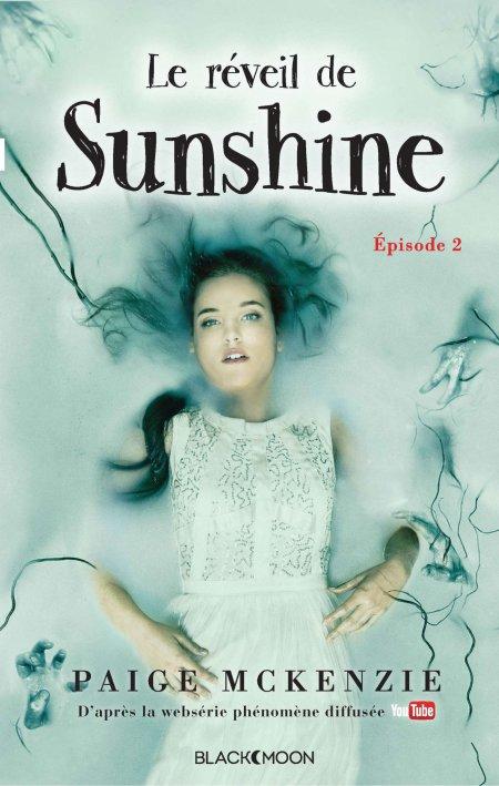Le Réveil de Sunshine, Paige McKenzie, Black Moon