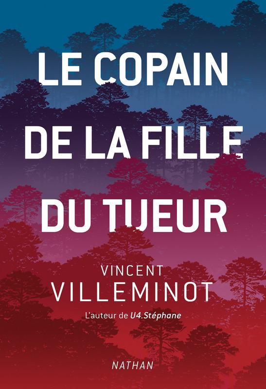 Le Copain de la fille du tueur, Vincent Villeminot, Nathan