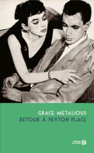 Retour à Peyton Place, Grace Metalious, Presses de la cité