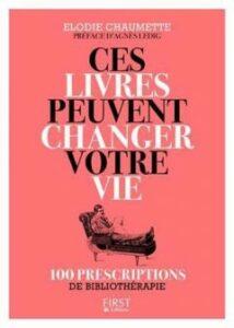 Ces livres peuvent changer votre vie, Élodie Chaumette, First éditions