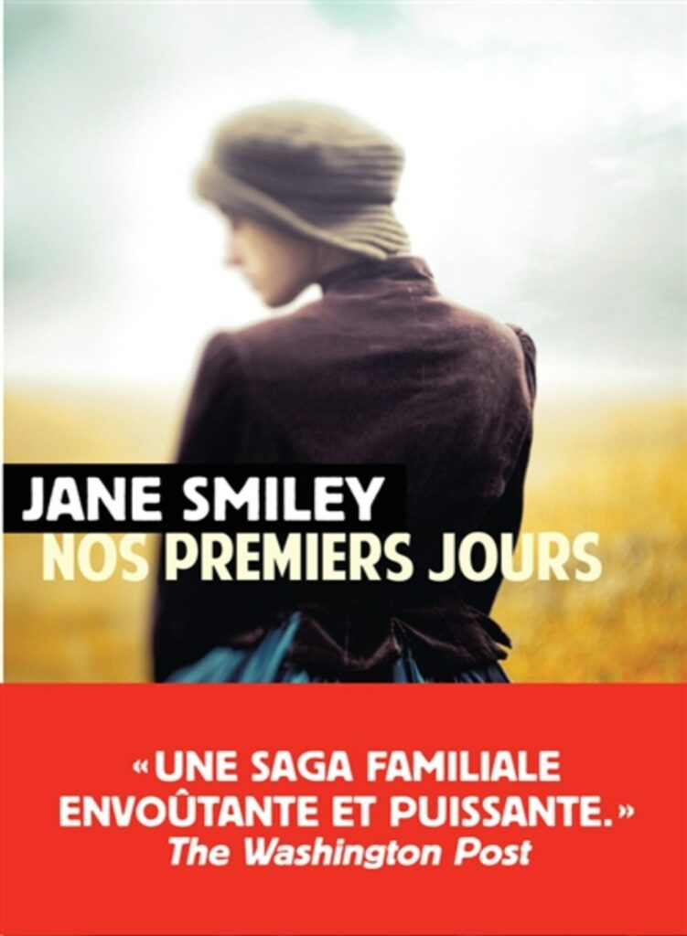 Nos premiers jours, Jane Smiley, Rivages