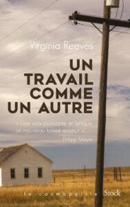 Un travail comme un autre, Virginia Reeves, Stock