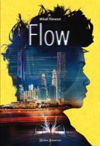 Flow, Mikaël Thévenot, Didier Jeunesse