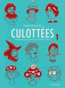 Culottées, Pénélope Bagieu, Gallimard