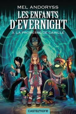 La Promesse de Camille, Les Enfants d'Evernight, Mel Andoryss