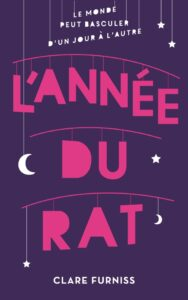 L'Année du rat, Clare Furniss, Black Moon