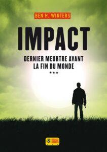 Impact, Ben H. Winters, Super 8
