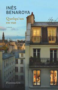 Quelqu'un en vue, Inès Benaroya, Éditions Flammarion