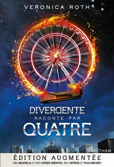Divergente raconté par Quatre, Veronica Roth, Nathan