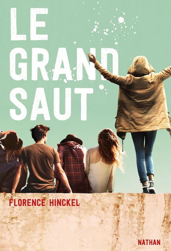 Le Grand Saut, Florence Hinckel, Nathan,