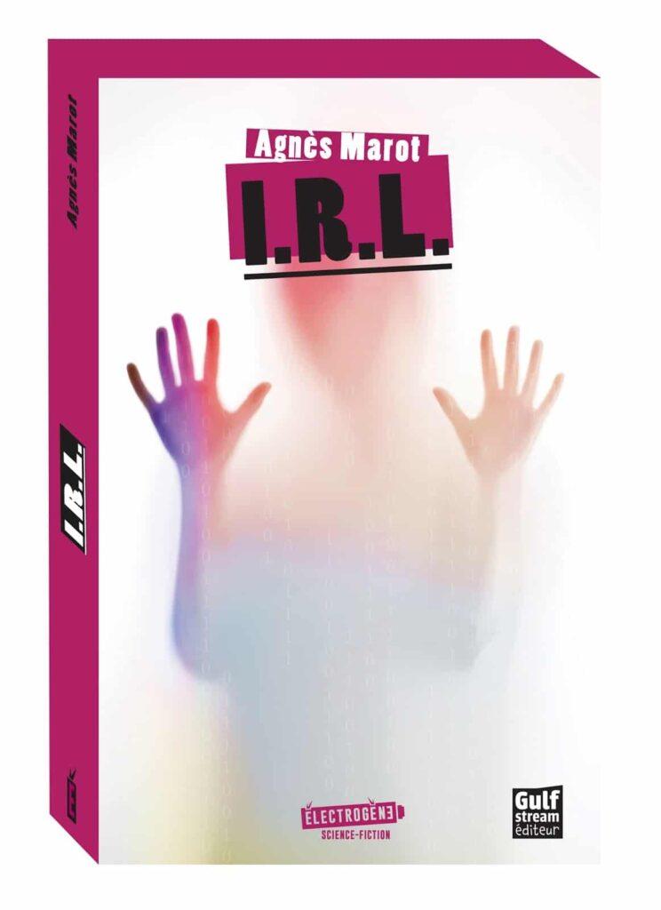 I. R. L., Agnès Marot, Gulf Stream