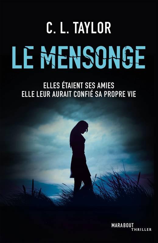 Le Mensonge, C. L. Taylor, Marabout