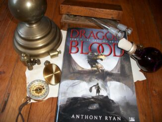 Dragon Blood, Anthony Ryan, Bragelonne