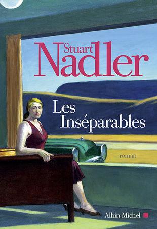 Les Inséparables, Stuart Nadler, Albin Michel
