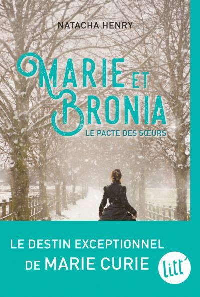 Marie et Bronia, Natacha Henry, Albin Michel