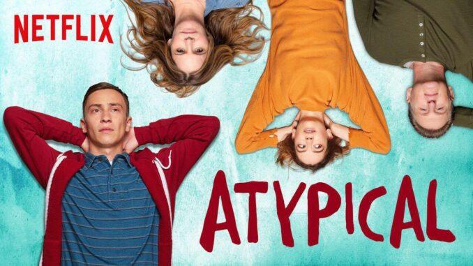 Atypical, Netflix, Robia Rashid