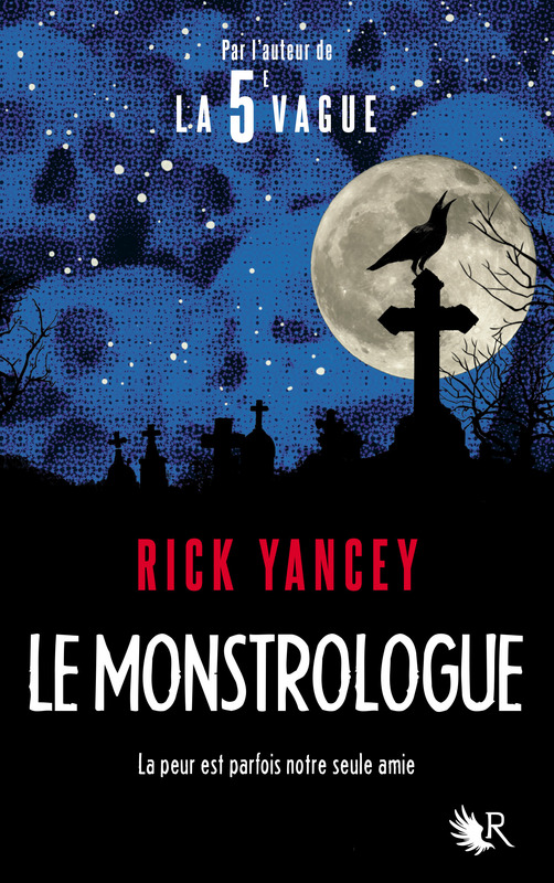 Le Monstrologue, Rick Yancey, Robert Laffont