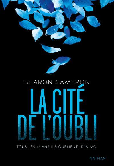 La Cité de l'oubli, Sharon Cameron, Nathan