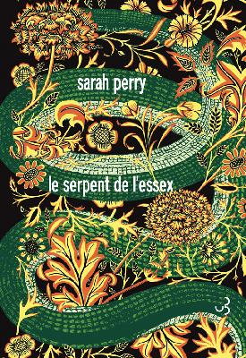 Le Serpent de l'Essex, Sarah Perry, Christian Bourgois