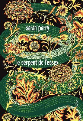 Le Serpent de l'Essex, Sarah Perry, Christian Bourgois