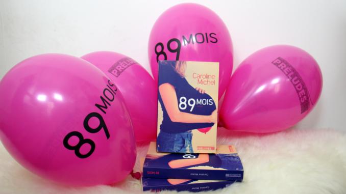 89 mois, Caroline Michel, Préludes