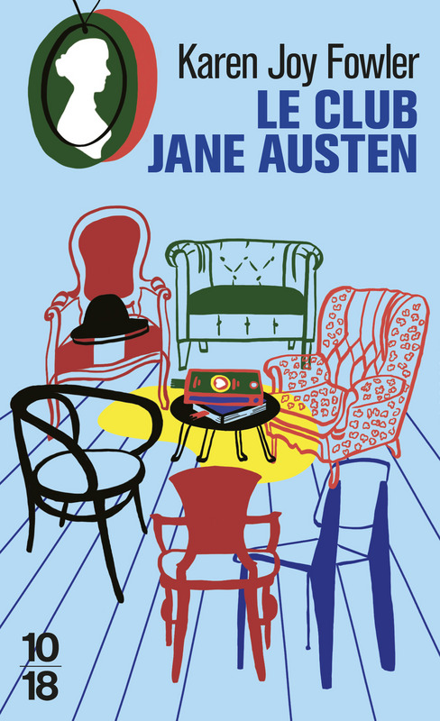 Le club Jane Austen, Karen Joy Fowler, Éditions 10-18
