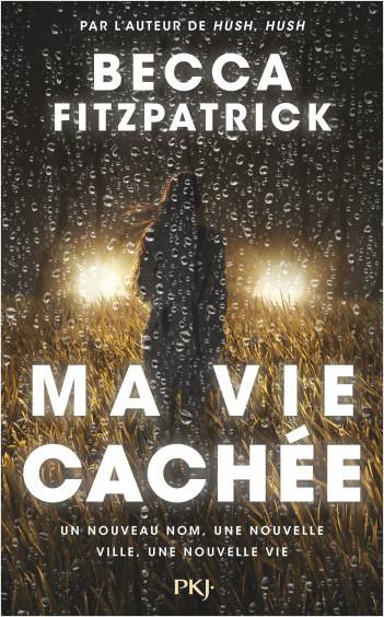 Ma vie cachée, Becca Fitzpatrick, Pocket jeunesse