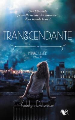 Transcendante, Katelyn Detweiler, Robert Laffont