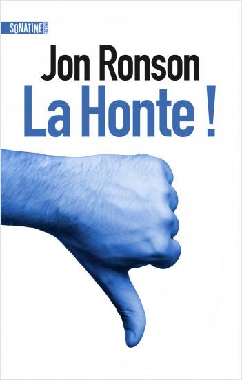 La Honte !, Jon Ronson, Sonatine