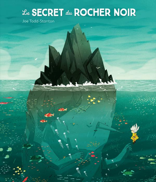 Le Secret du rocher noir, Joe Todd-Stanton, L'École des Loisirs