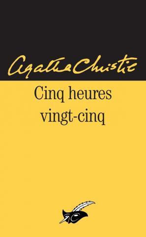 Cinq heures vingt-cinq, Agatha Christie, Éditions du Masque