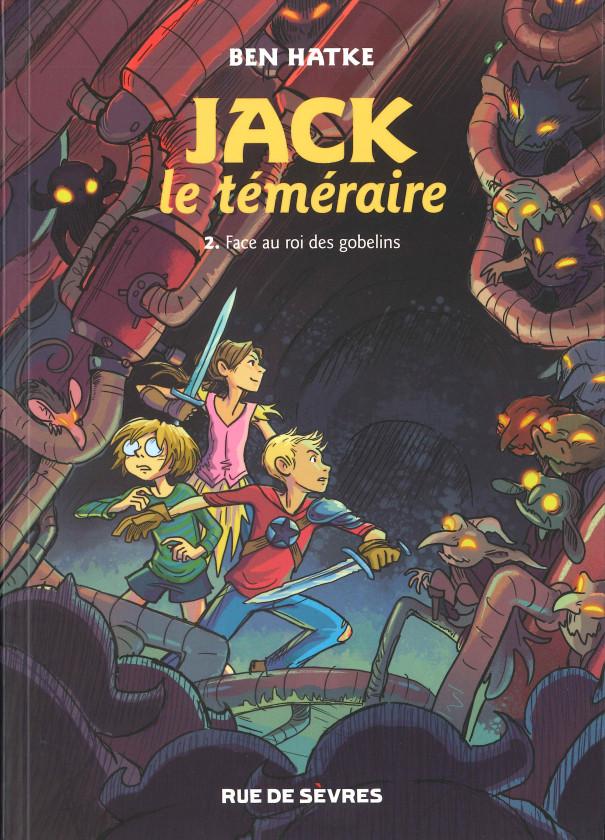 Jack le Téméraire, Face au roi des gobelins, Ben Hatke, Rue de Sèvres