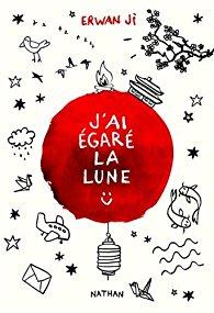 J'ai égaré la lune, Erwan Ji