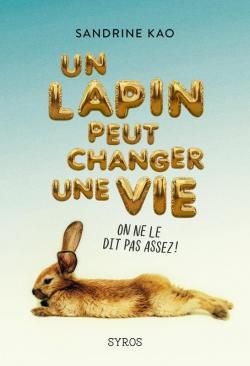 Comment un lapin peut changer une vie, Sandrine Kao