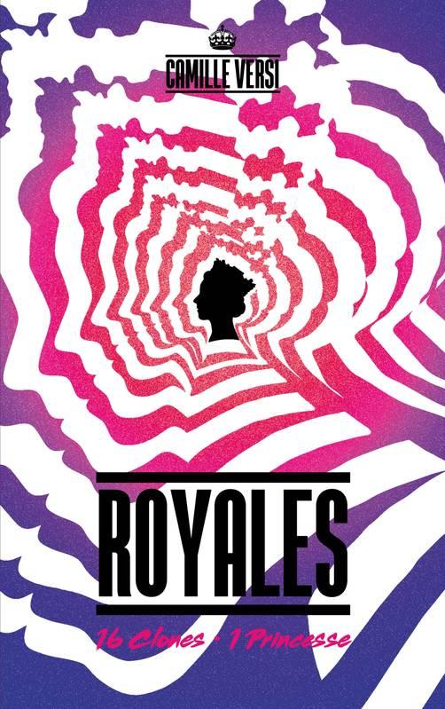 Royales, Camille Versi, Hachette