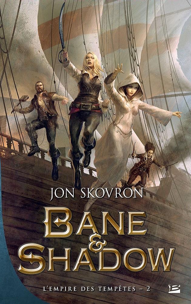 Bane & Shadow, Jon Skovron