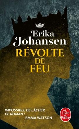Révolte de feu, Erika Johansen, livre de poche