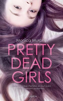 Pretty Dead Girls, Monica Murphy, Lumen