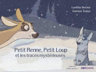 Petit Renne, Petit Loup et les traces mystérieuses, Laetitia Becker et Dainius Šukys, Borealia