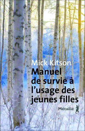 Manuel de survie à l'usage des jeunes filles,Mick Kitson, Métailié