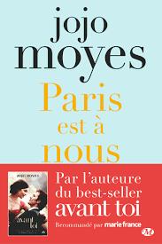Paris est à nous, Jojo Moyes, Milady