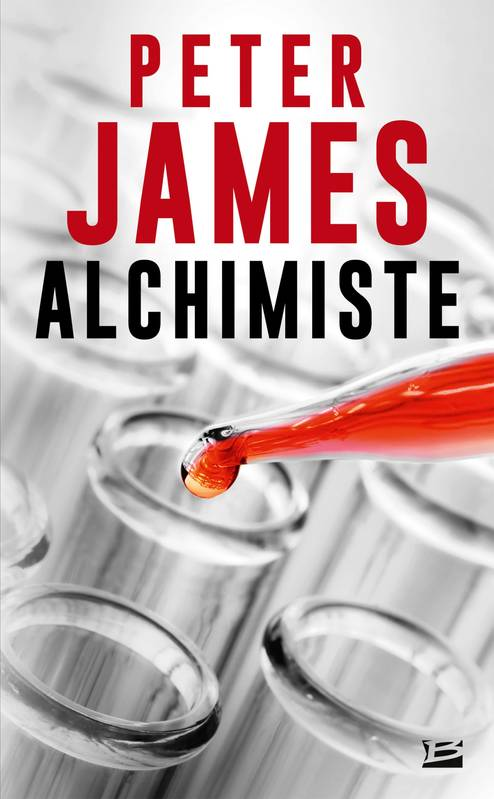 Alchimiste, Peter James, Bragelonne
