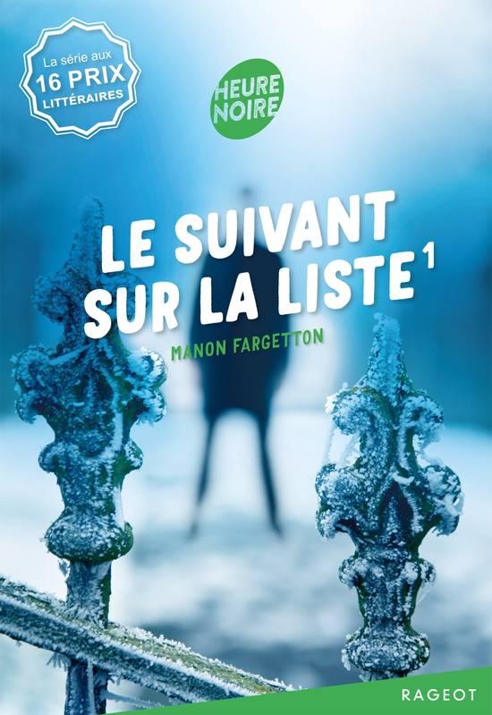 Le suivant sur la liste, Manon Fargetton, Rageot