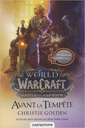 World of Warcraft : Avant la tempête, Christie Golden