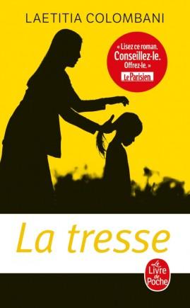 La Tresse, Laetitia Colombani, Le livre de poche