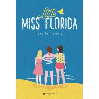 Little miss Florida, Kate Di Camillo