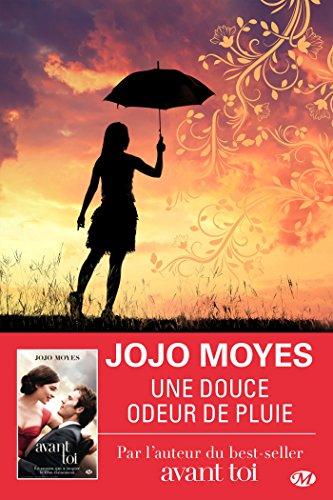 Une douce odeur de pluie, Jojo Moyes, Milady