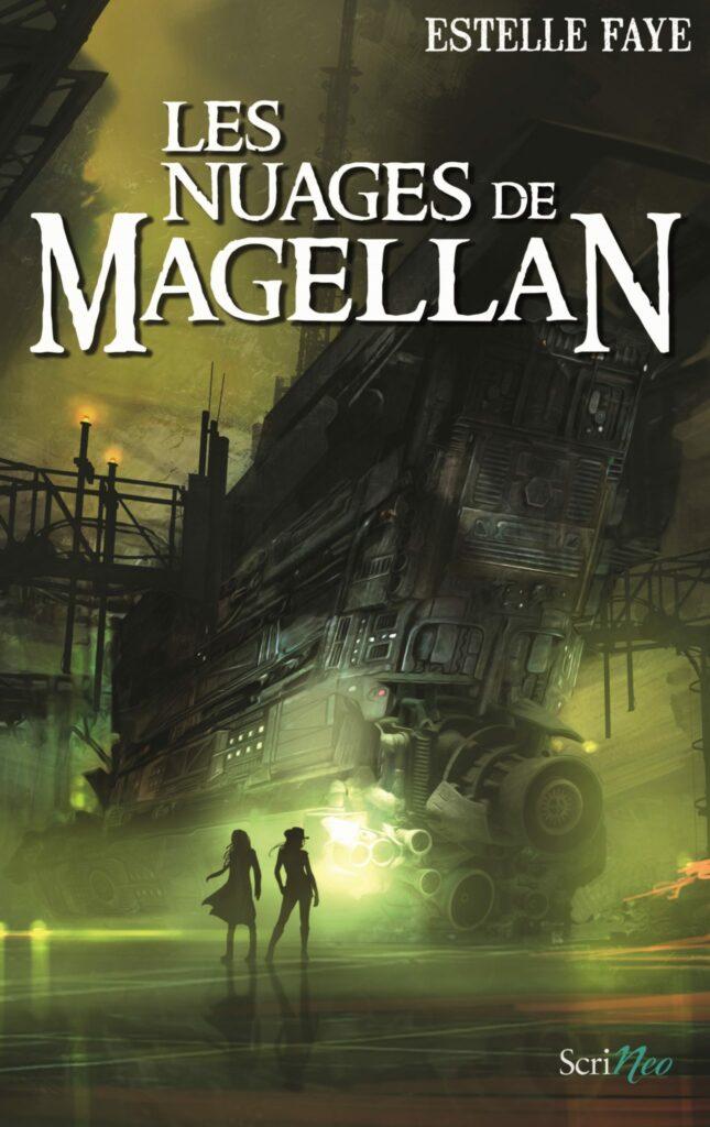 Les Nuages de Magellan, Estelle Faye, Scrineo